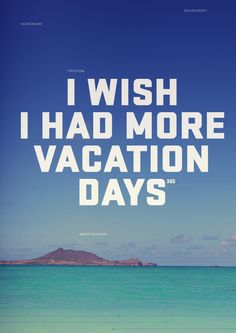 The Importance of Taking a Vacation